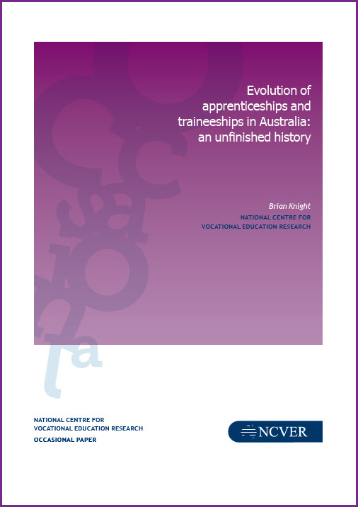 Evolution of apprenticeships and traineeships in Australia: an unfinished history